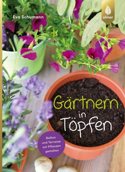 Gärtnern in Töpfen, Eva Schumann