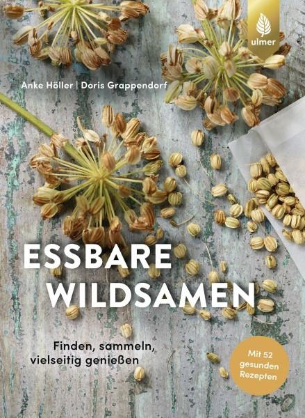 Essbare Wildsamen, Anke Höller, Doris Grappendorf